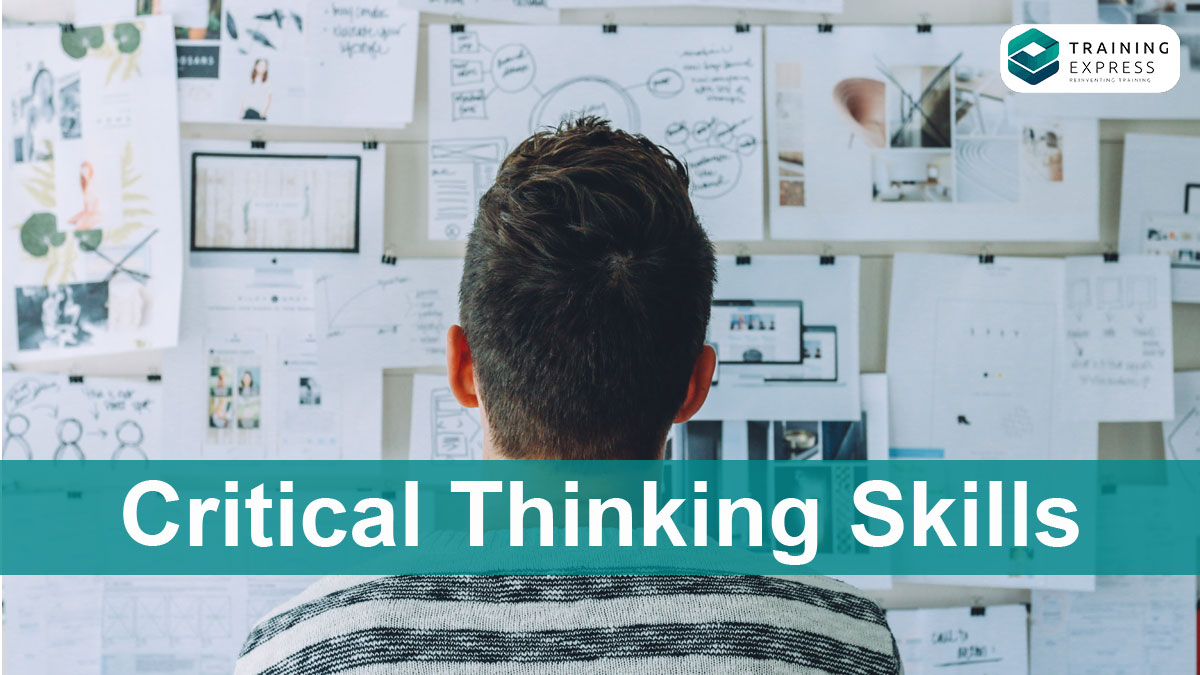 Critical Thinking Skills for Problem Solving