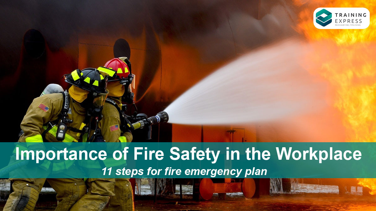 Importance of Fire Safety in the workplace
