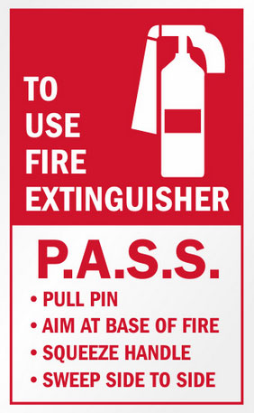 P. A. S. S. Steps of Using Fire Extinguishers