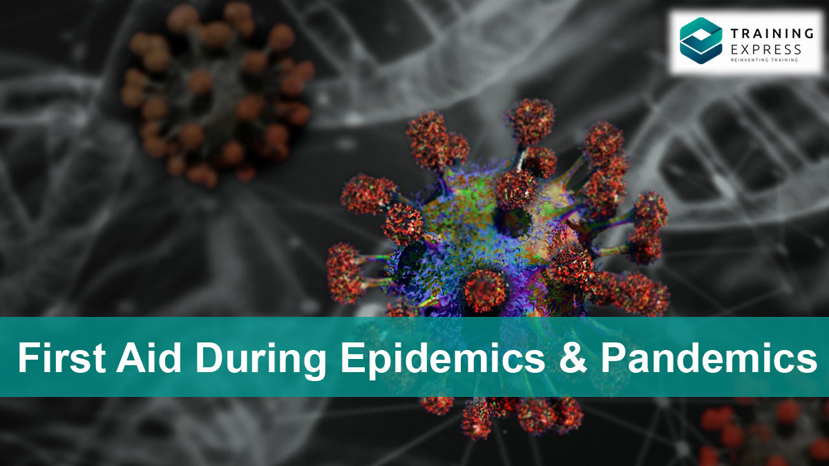 Paediatric First Aid During-Epidemics and Pandemics
