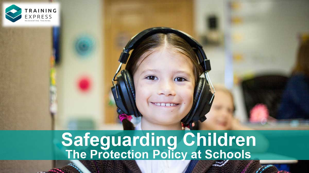 Safeguarding Children The Child Protection Policy at Schools