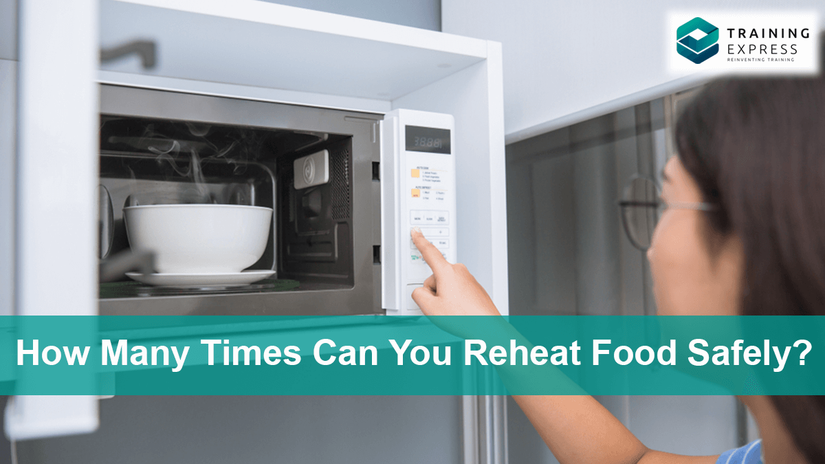 How Many Times Can You Reheat Food Safely?