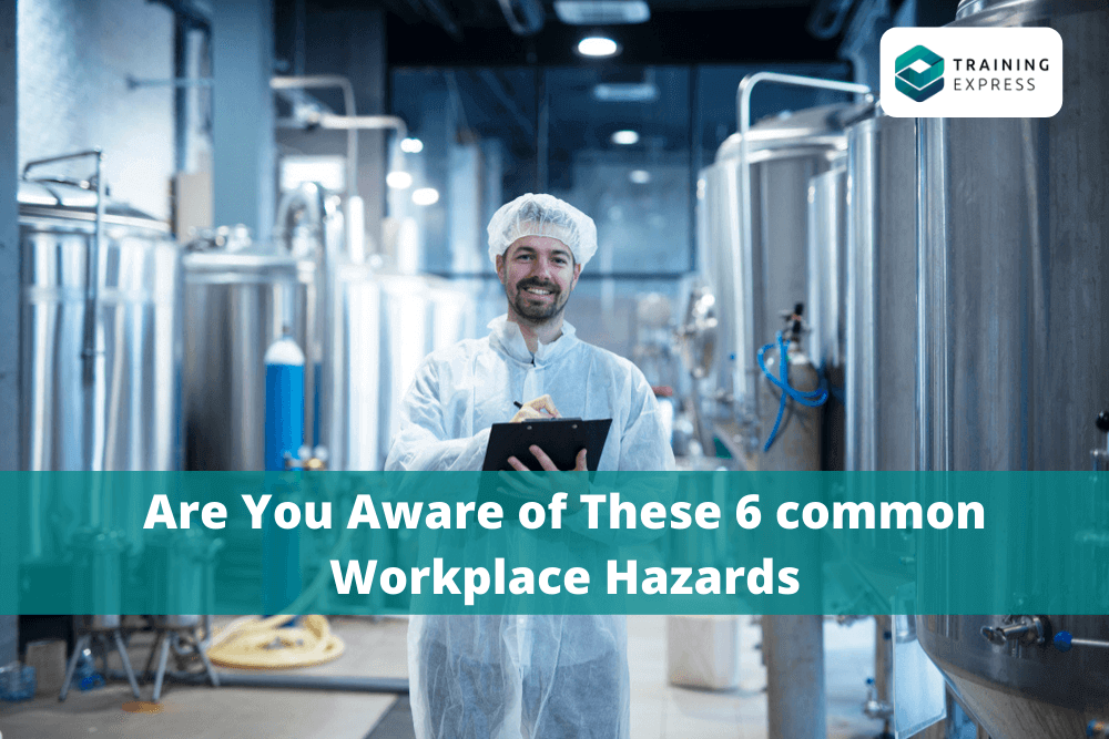Are You Aware of These 6 common Workplace Hazards