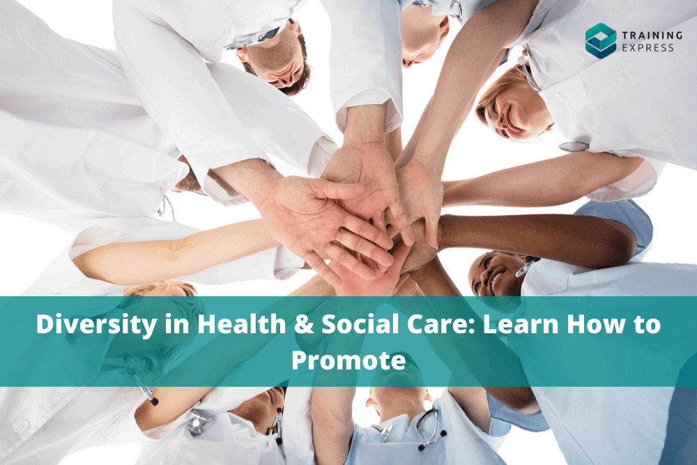 Diversity in Health & Social Care