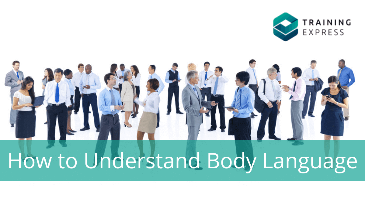 How to Understand Body Language - Know the secrets