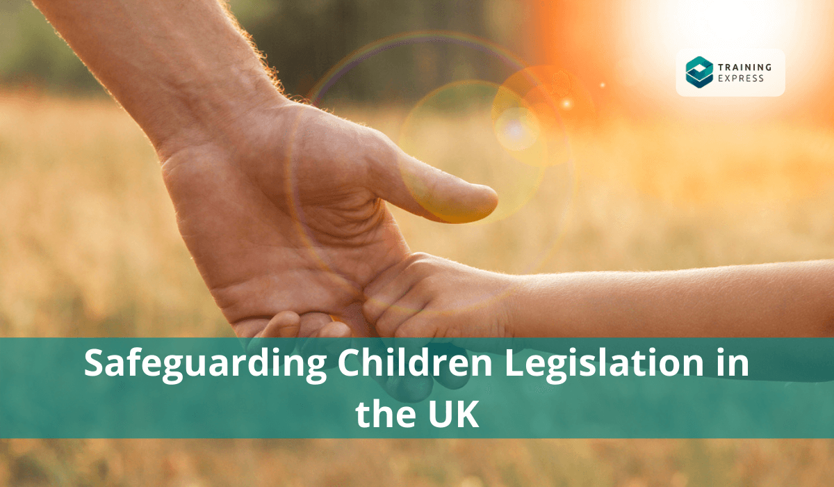 Safeguarding-Children-Legislation-in-the-UK