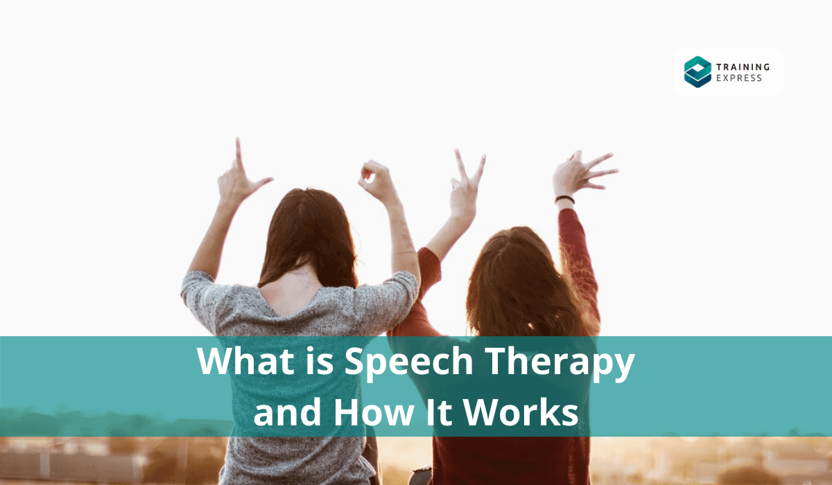 What is Speech Therapy and How It Works